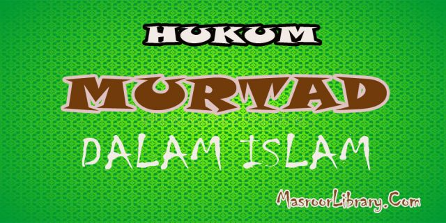Hukum Murtad Dalam Islam